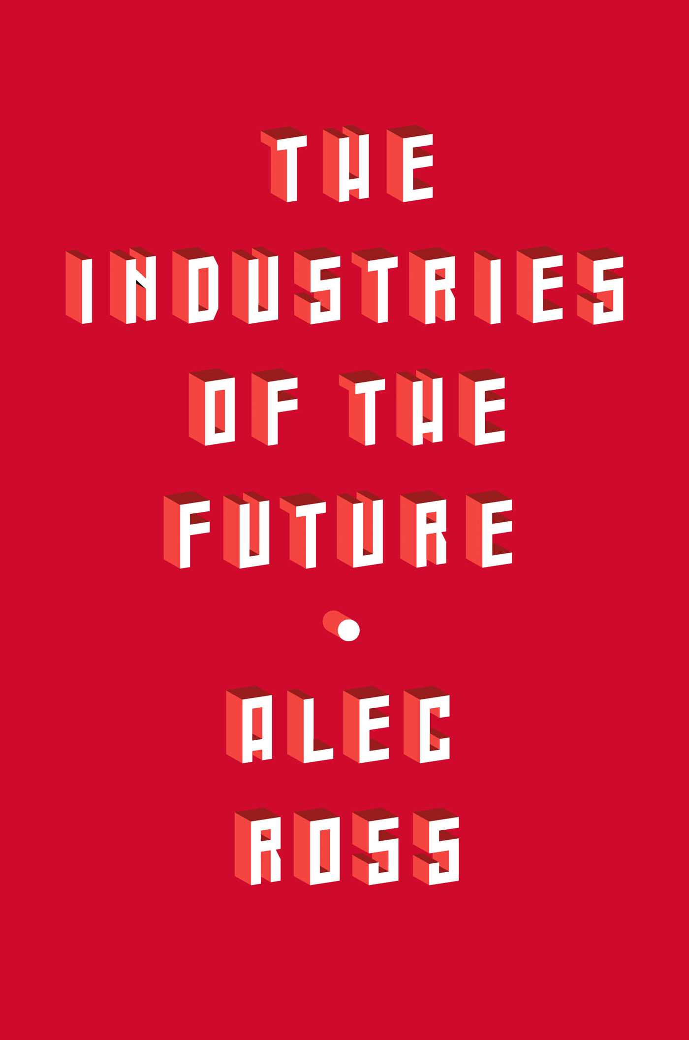 Book Review: The Industries of the Future