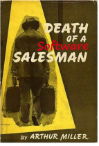 Death of a Software Salesman
