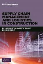 Book Review: Supply Chain Management & Logistics in Construction