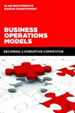 Book Review: Business Operations Models: Becoming a Disruptive Competitor