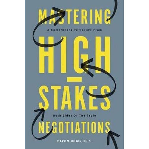 mastering high stakes negotiations
